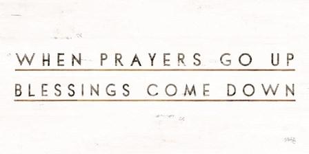 When Prayers Go Up by Marla Rae art print