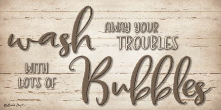 Wash Your Troubles by Susie Boyer art print