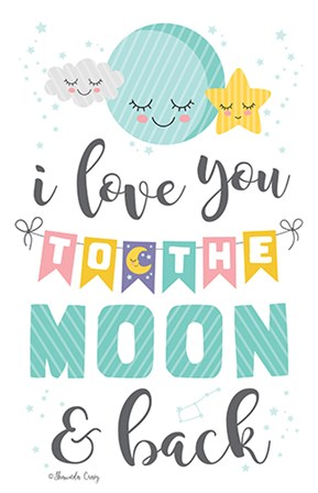 To the Moon and Back by Shawnda Craig art print