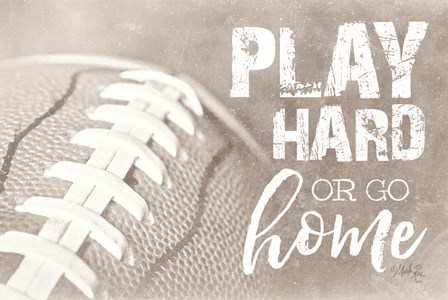 Football - Play Hard by Marla Rae art print