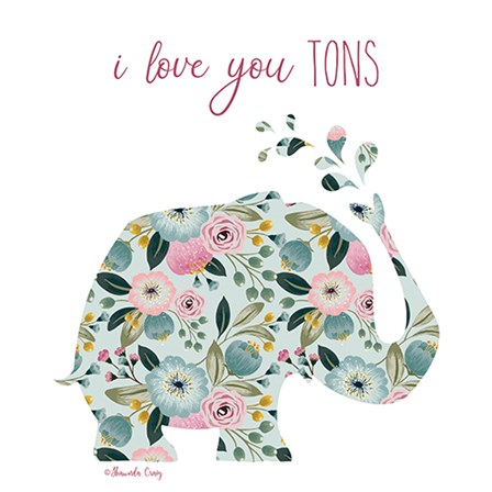 Love You Tons by Shawnda Craig art print