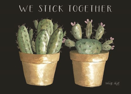 We Stick Together Cactus by Cindy Jacobs art print