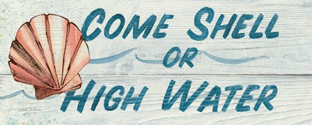 Come Shell or High Water by Avery Tillmon art print