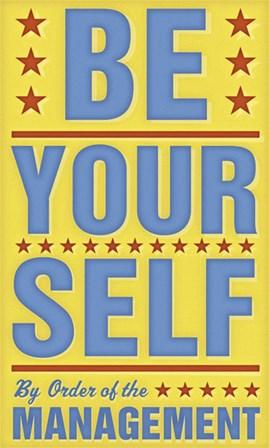 Be Yourself by John W. Golden art print
