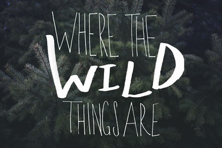 Where the Wild Things Are by Leah Flores art print
