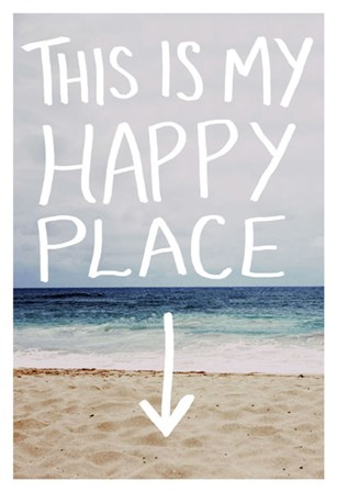 This Is My Happy Place (Beach) by Leah Flores art print