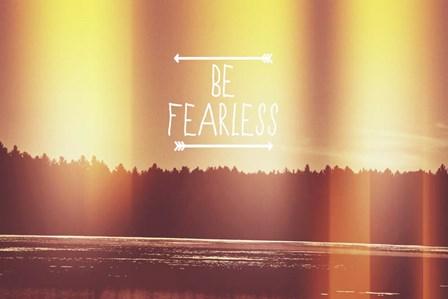 Be Fearless by Vintage Skies art print