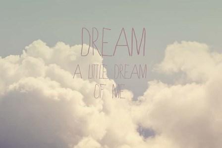 Dream A Little Dream by Vintage Skies art print