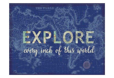 Explore Every Inch by Lula Bijoux & Company art print