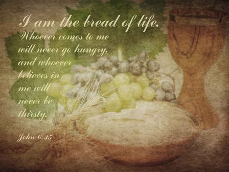 John 6:35 I am the Bread of Life (Grapes) by Inspire Me art print