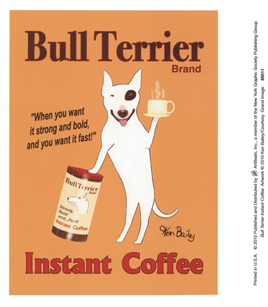 Bull Terrier Instant Coffee art print