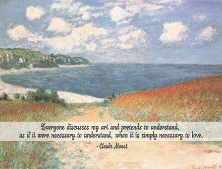 Monet Quote Chemin Dans Les Bles A Pourville by Quote Master art print