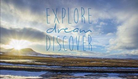 Explore Dream Discover by Kimberly Glover art print