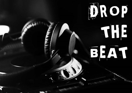 Drop The Beat - Black and White by Color Me Happy art print