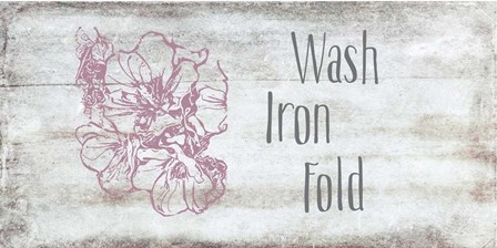Wash, Iron, Fold by Ramona Murdock art print