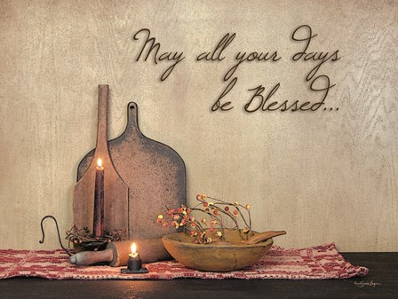 May All Your Days be Blessed by Susie Boyer art print