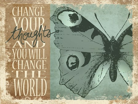 Change Your Thoughts by Misty Michelle art print