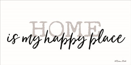 Home is My Happy Place by Susan Ball art print
