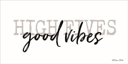 High Fives Good Vibes by Susan Ball art print