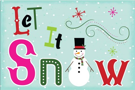 Let It Snow by ND Art & Design art print