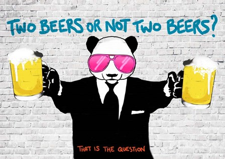 Two Beers or Not Two Beers by Masterfunk Collective art print