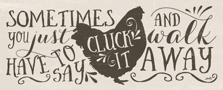 Cluck It by Misty Michelle art print